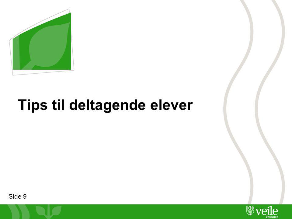 Side 9 Tips til deltagende elever