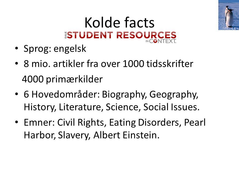 Kolde facts Sprog: engelsk 8 mio.