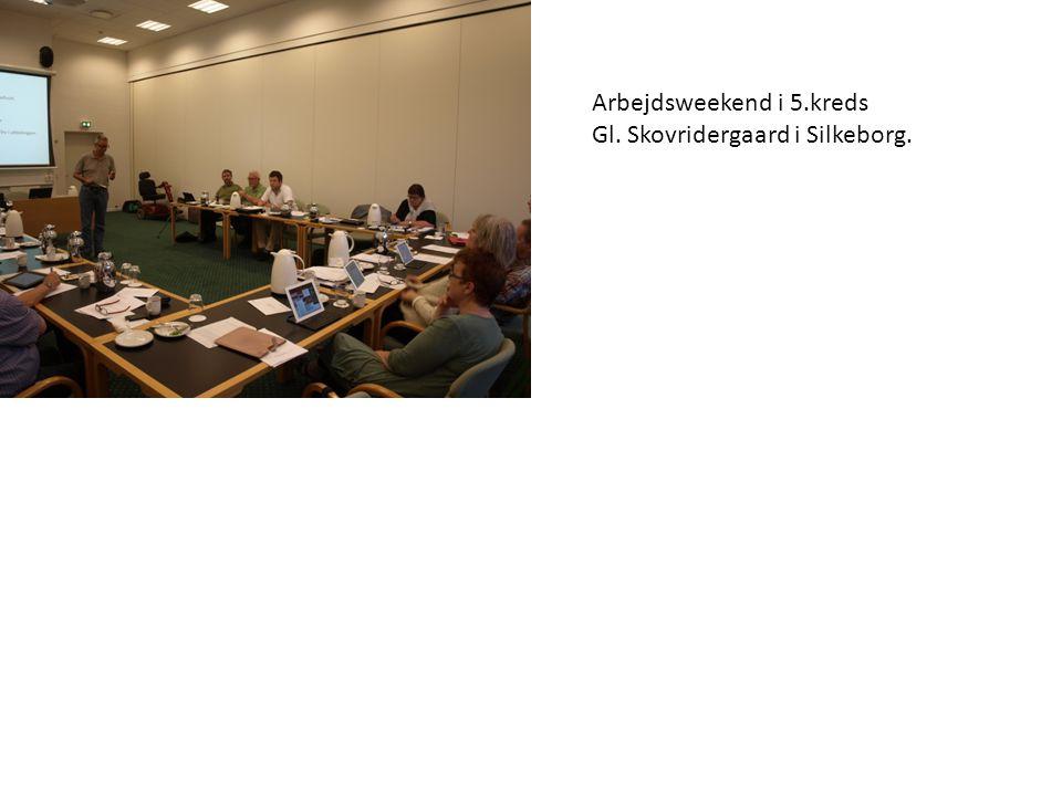 Arbejdsweekend i 5.kreds Gl. Skovridergaard i Silkeborg.