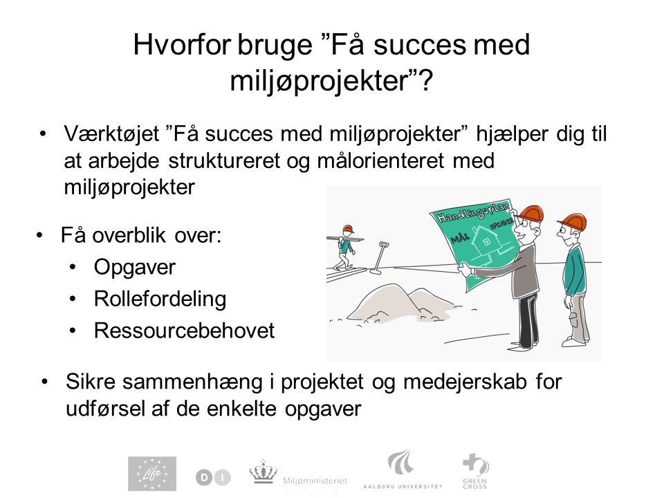 Hvorfor bruge Få succes med miljøprojekter .
