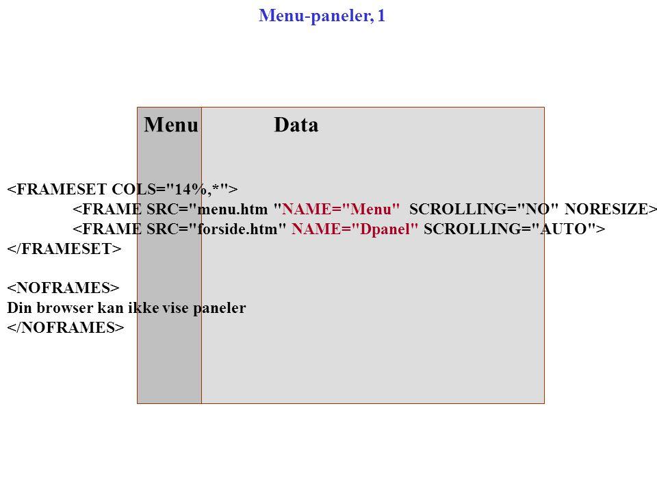 MenuData Din browser kan ikke vise paneler Menu-paneler, 1