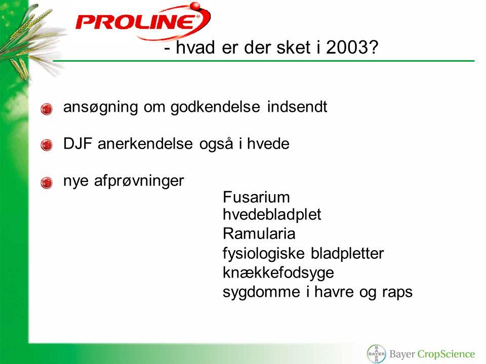ansøgning om godkendelse indsendt DJF anerkendelse også i hvede nye afprøvninger Fusarium hvedebladplet Ramularia fysiologiske bladpletter knækkefodsyge sygdomme i havre og raps - hvad er der sket i 2003