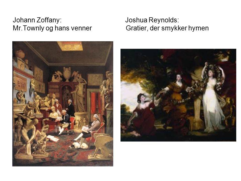 Johann Zoffany: Joshua Reynolds: Mr.Townly og hans venner Gratier, der smykker hymen