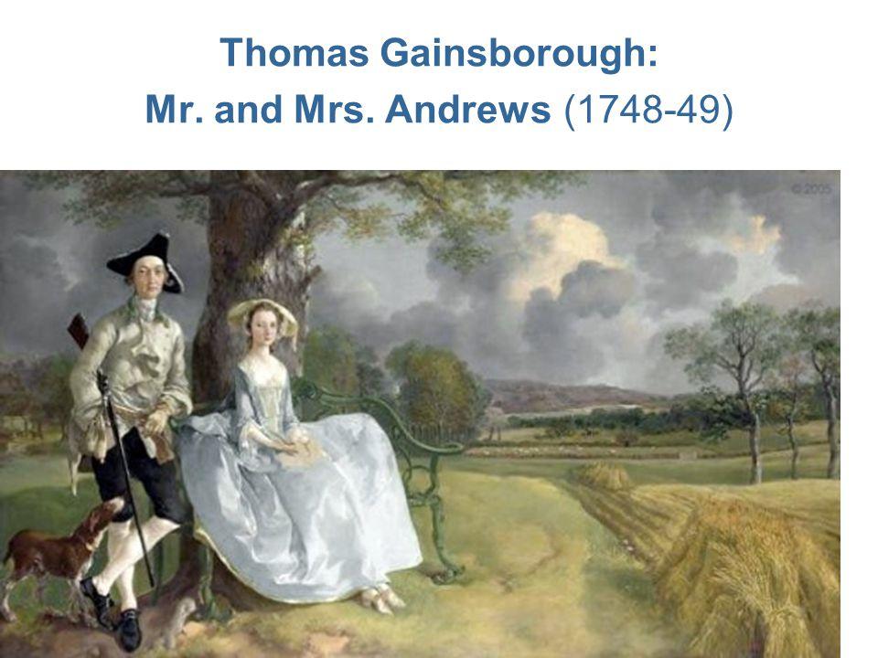 Thomas Gainsborough: Mr. and Mrs. Andrews (1748-49)