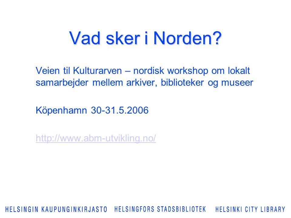 Vad sker i Norden.