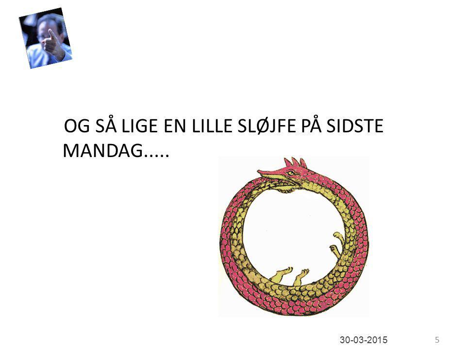 OG SÅ LIGE EN LILLE SLØJFE PÅ SIDSTE MANDAG..... 5 30-03-2015
