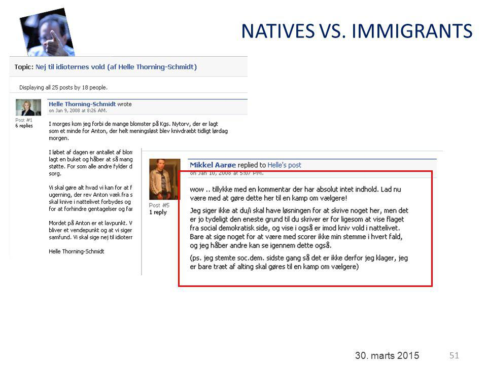 51 30. marts 2015 NATIVES VS. IMMIGRANTS