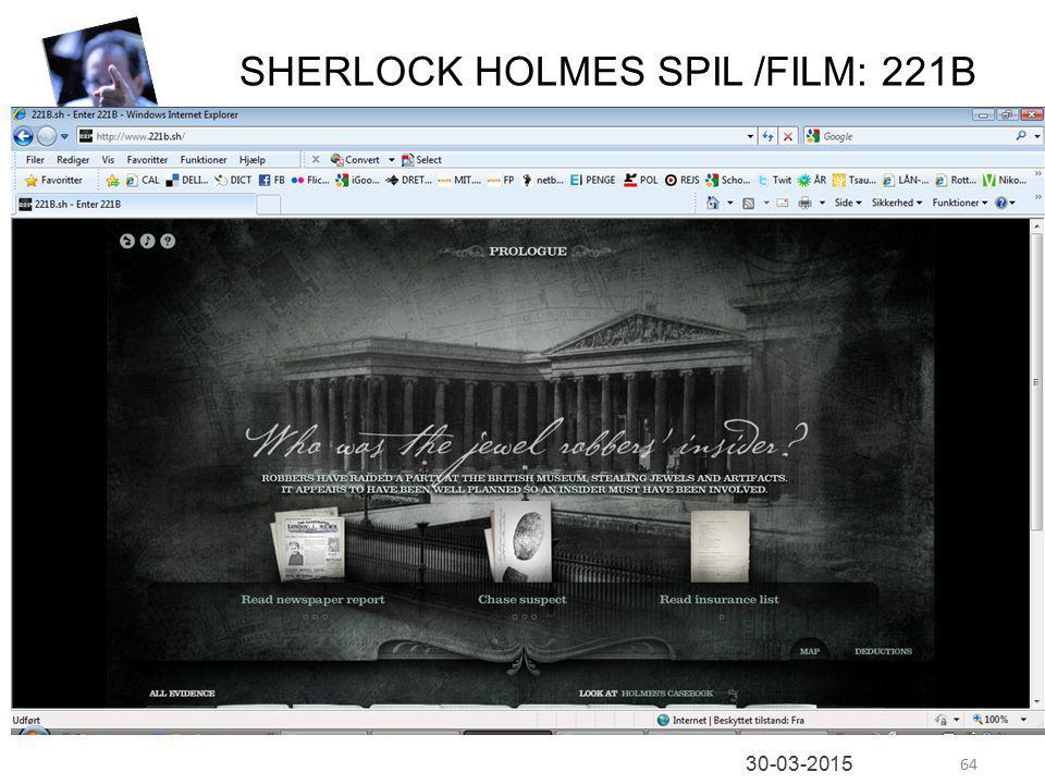 64 30-03-2015 SHERLOCK HOLMES SPIL /FILM: 221B