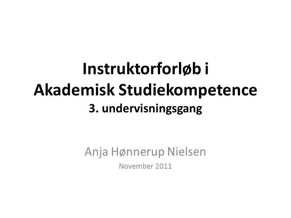 Instruktorforløb i Akademisk Studiekompetence 3.