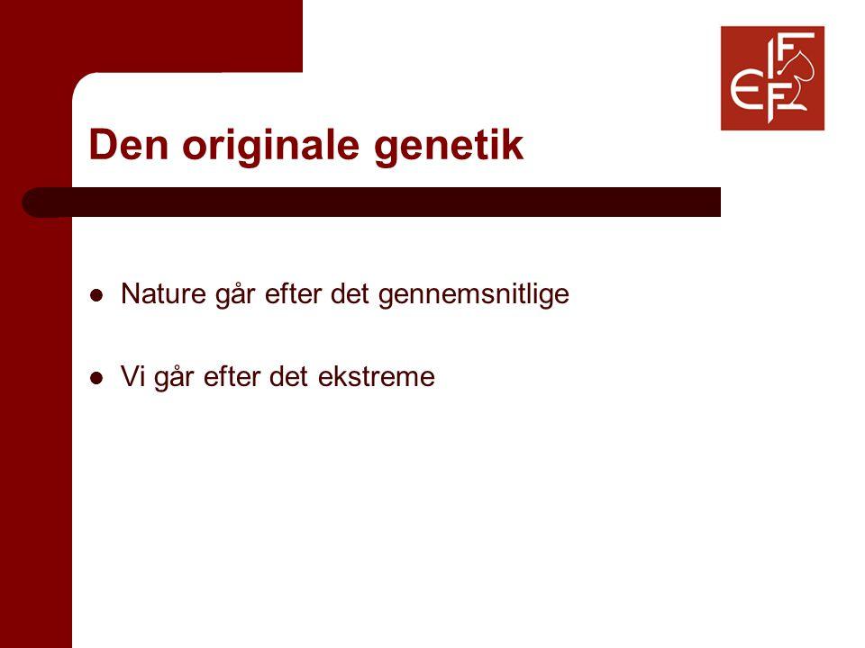 Den originale genetik Nature går efter det gennemsnitlige Vi går efter det ekstreme