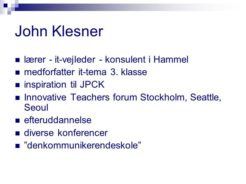 John Klesner lærer - it-vejleder - konsulent i Hammel medforfatter it-tema 3.
