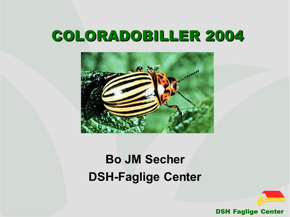 DSH Faglige Center COLORADOBILLER 2004 Bo JM Secher DSH-Faglige Center