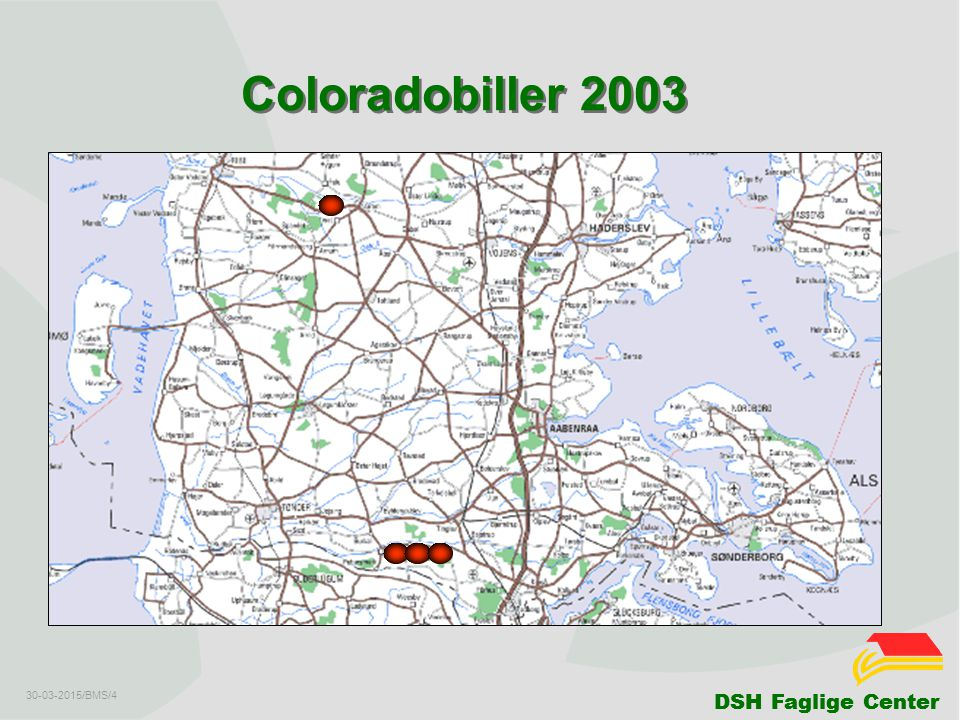 DSH Faglige Center 30-03-2015/BMS/4 Coloradobiller 2003