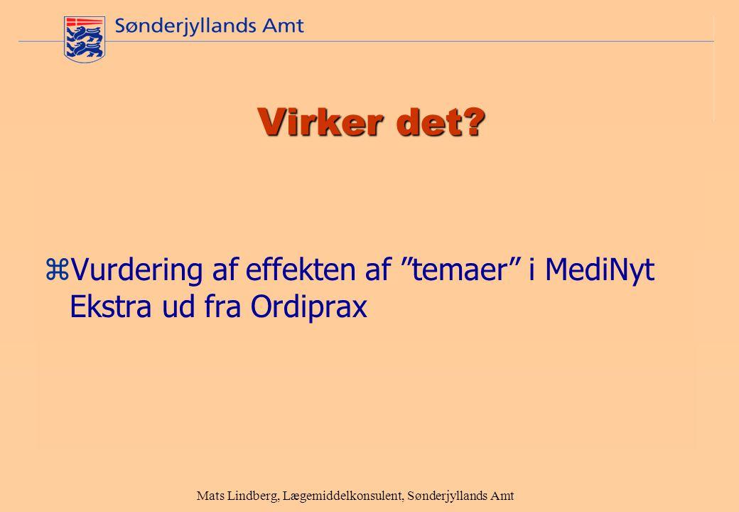 Mats Lindberg, Lægemiddelkonsulent, Sønderjyllands Amt Virker det.