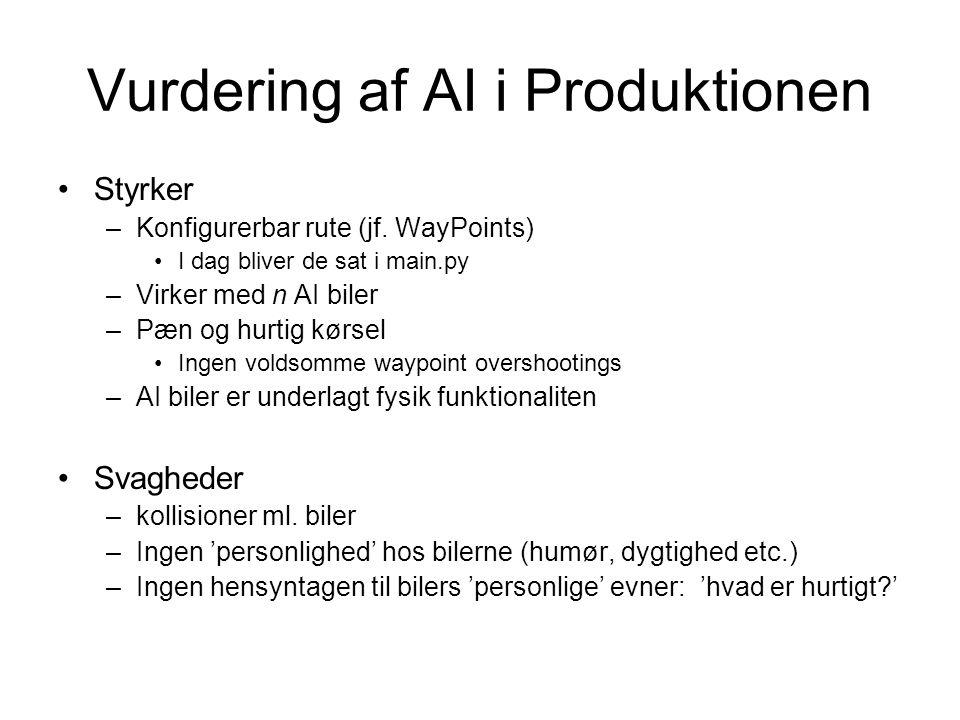 Vurdering af AI i Produktionen Styrker –Konfigurerbar rute (jf.