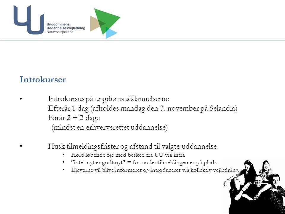 Introkurser Introkursus på ungdomsuddannelserne Efterår 1 dag (afholdes mandag den 3.