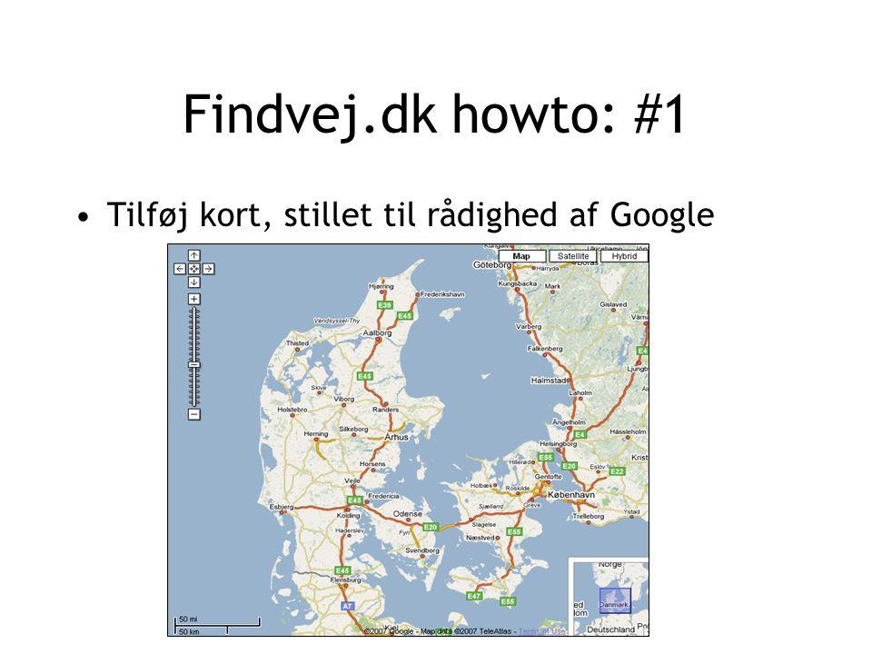 Findvej.dk howto: #1 Tilføj kort, stillet til rådighed af Google