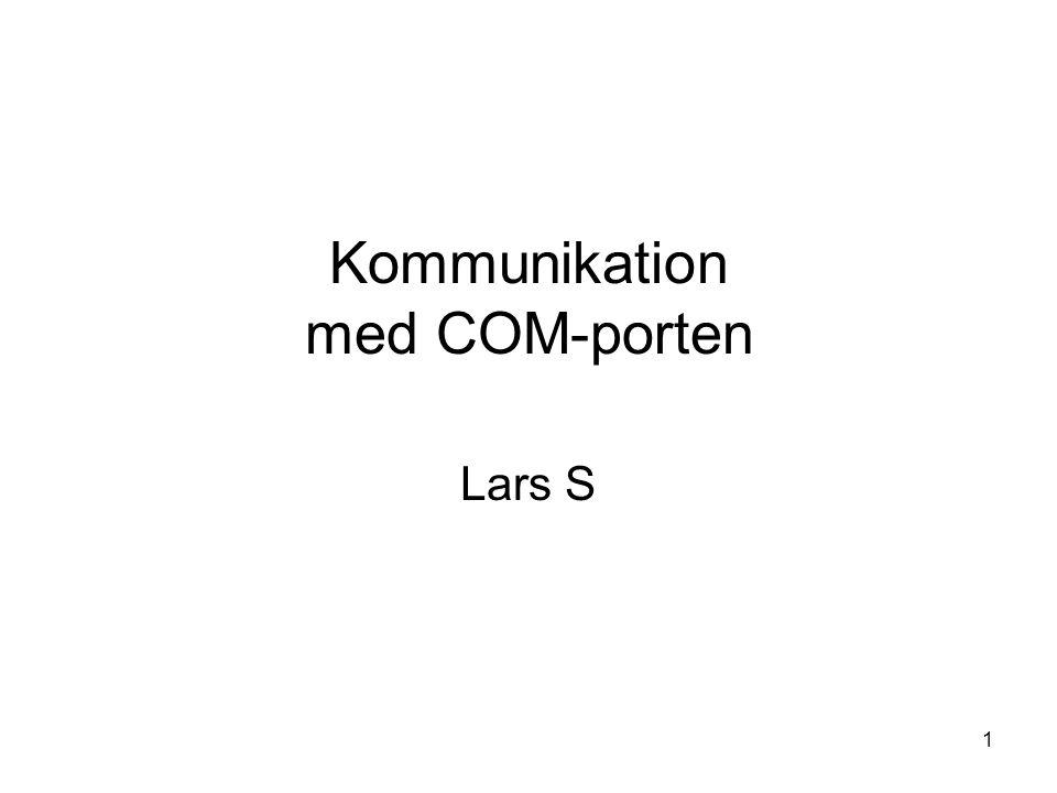 1 Kommunikation med COM-porten Lars S