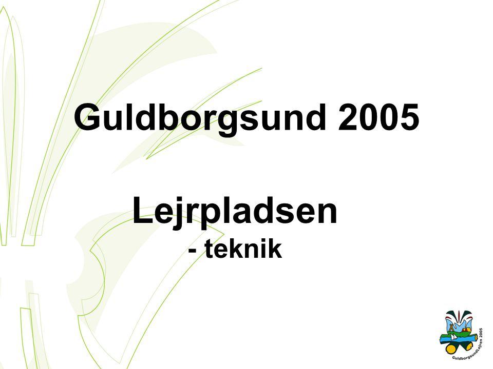Guldborgsund 2005 Lejrpladsen - teknik