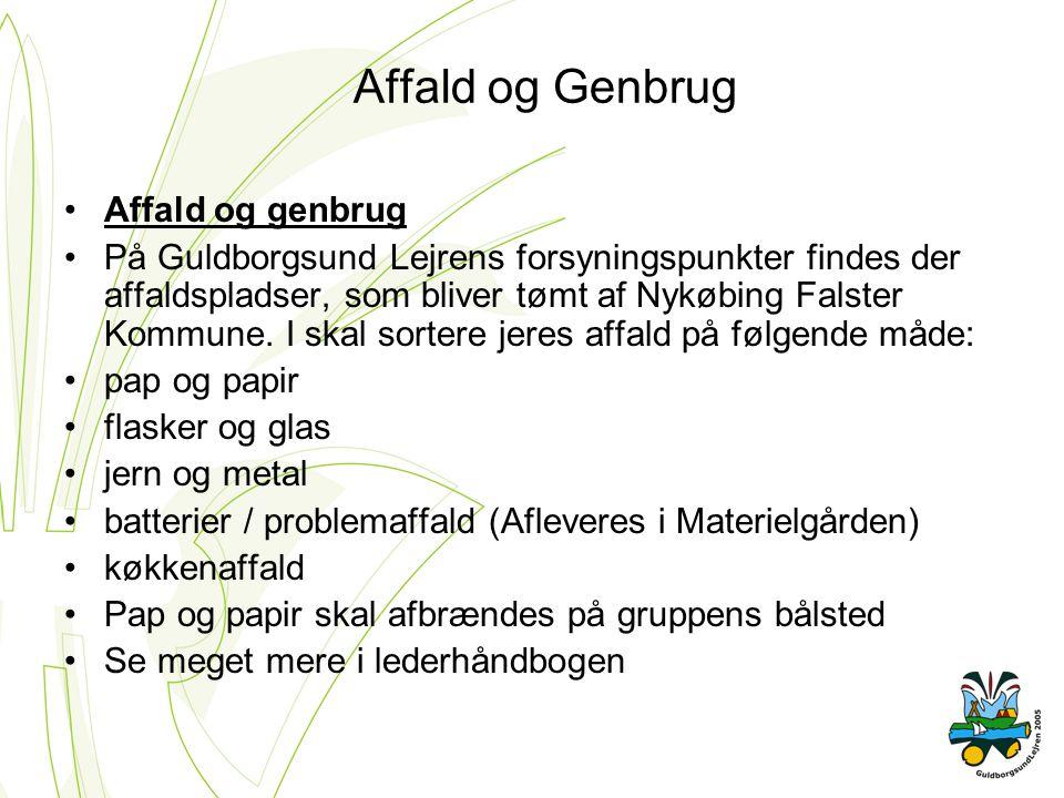 Affald og Genbrug Affald og genbrug På Guldborgsund Lejrens forsyningspunkter findes der affaldspladser, som bliver tømt af Nykøbing Falster Kommune.