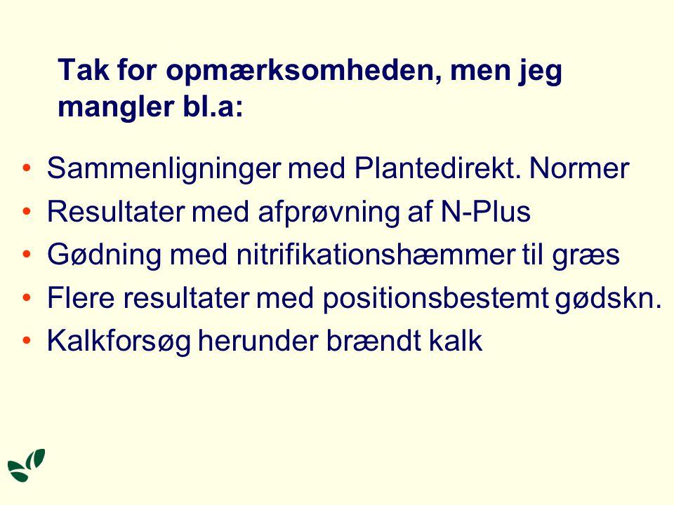 Tak for opmærksomheden, men jeg mangler bl.a: Sammenligninger med Plantedirekt.