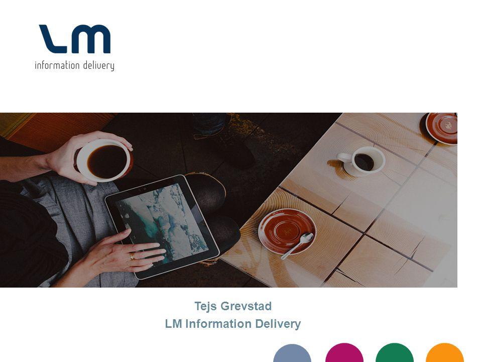 Tejs Grevstad LM Information Delivery