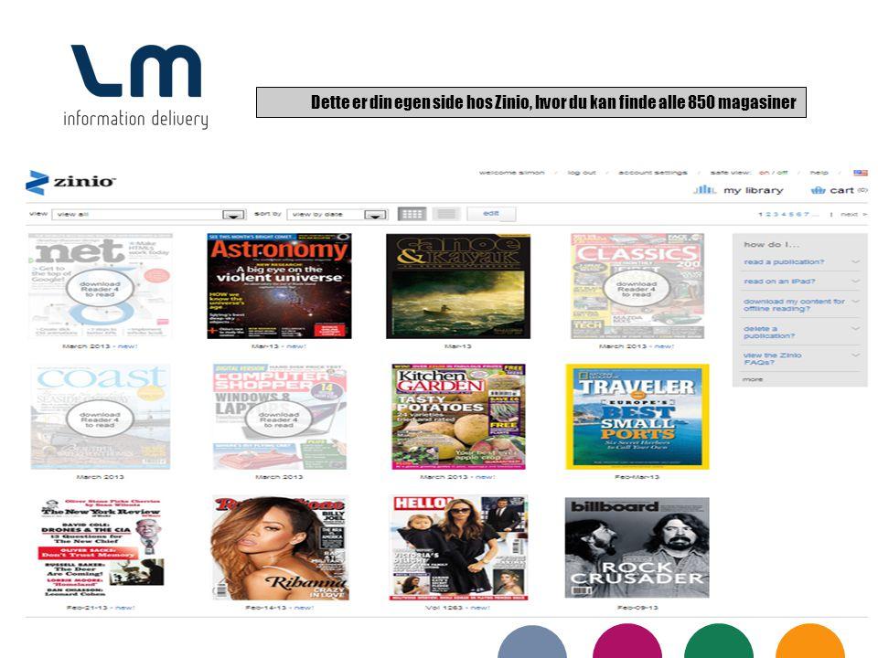 Dette er din egen side hos Zinio, hvor du kan finde alle 850 magasiner