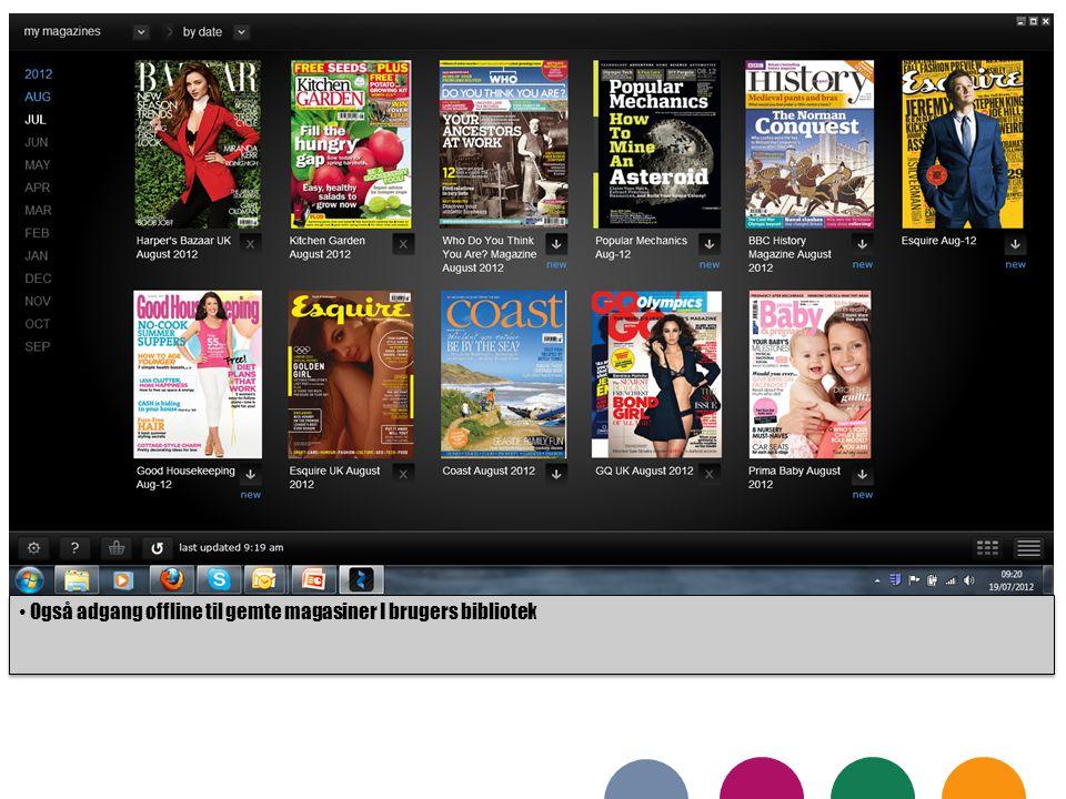 Også adgang offline til gemte magasiner I brugers bibliotek