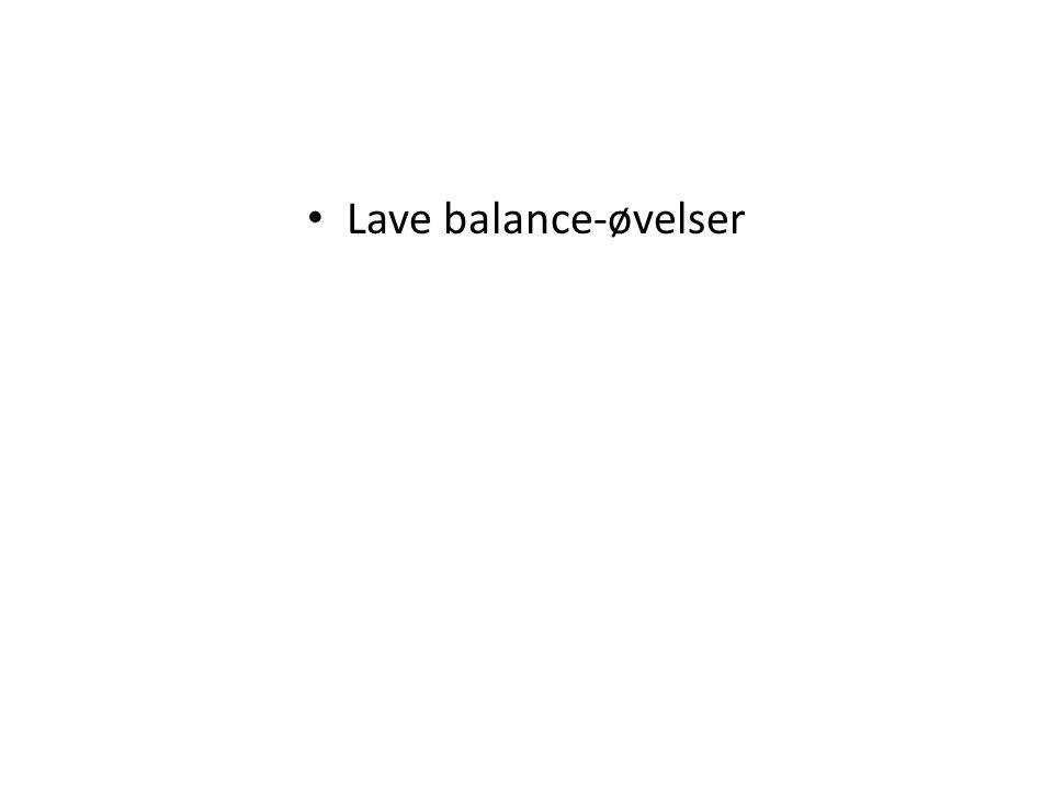 Lave balance-øvelser
