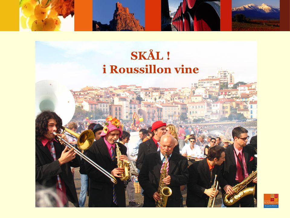 Na zdrowie !... … z winem z Roussillon SKÅL ! i Roussillon vine