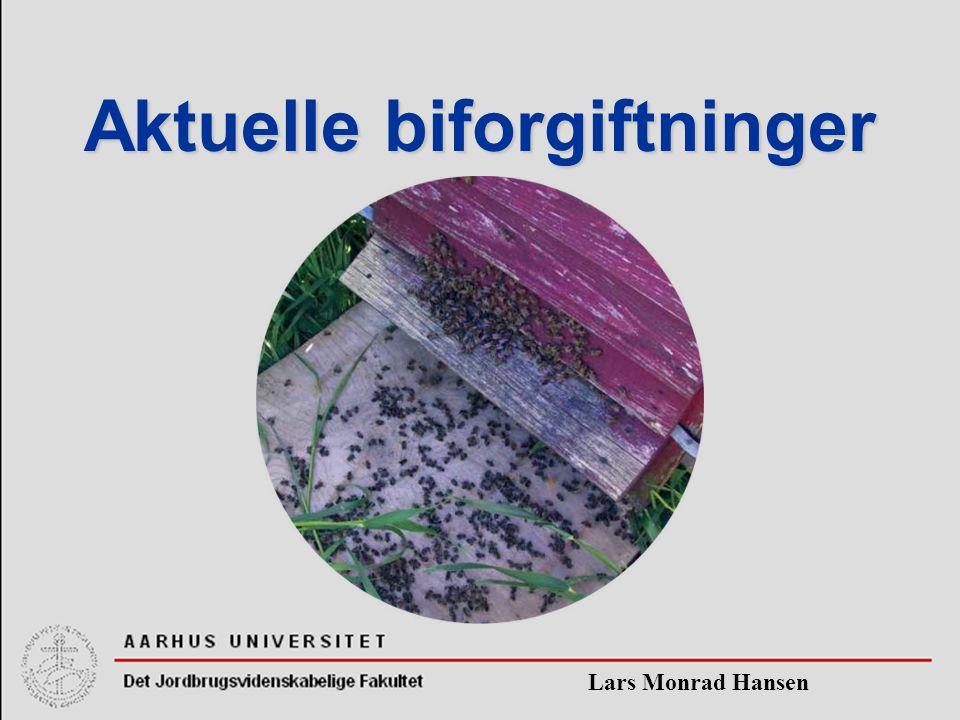 Lars Monrad Hansen Aktuelle biforgiftninger