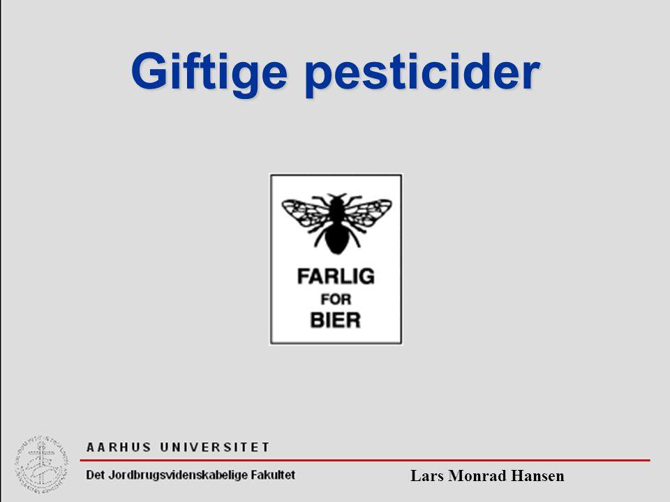 Lars Monrad Hansen Giftige pesticider