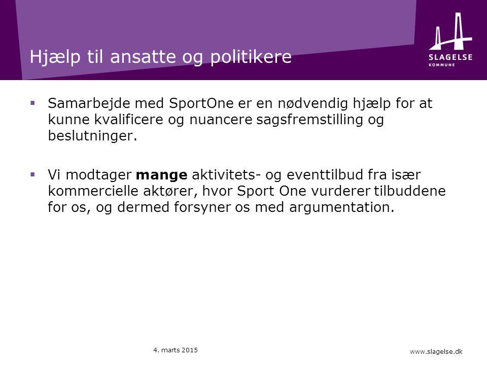 www.slagelse.dk Hjælp til ansatte og politikere  Samarbejde med SportOne er en nødvendig hjælp for at kunne kvalificere og nuancere sagsfremstilling og beslutninger.