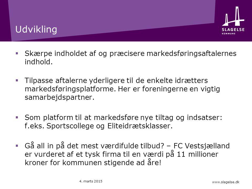 www.slagelse.dk Udvikling  Skærpe indholdet af og præcisere markedsføringsaftalernes indhold.