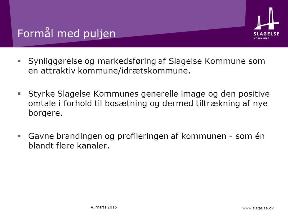 www.slagelse.dk Formål med puljen  Synliggørelse og markedsføring af Slagelse Kommune som en attraktiv kommune/idrætskommune.