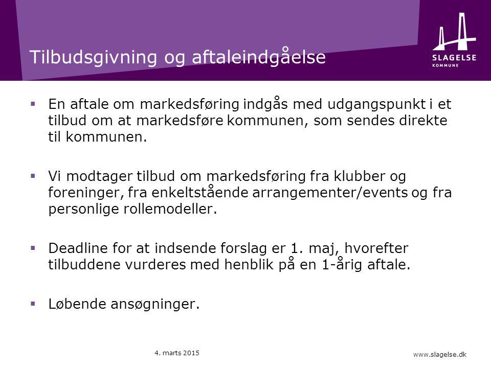 www.slagelse.dk Tilbudsgivning og aftaleindgåelse  En aftale om markedsføring indgås med udgangspunkt i et tilbud om at markedsføre kommunen, som sendes direkte til kommunen.