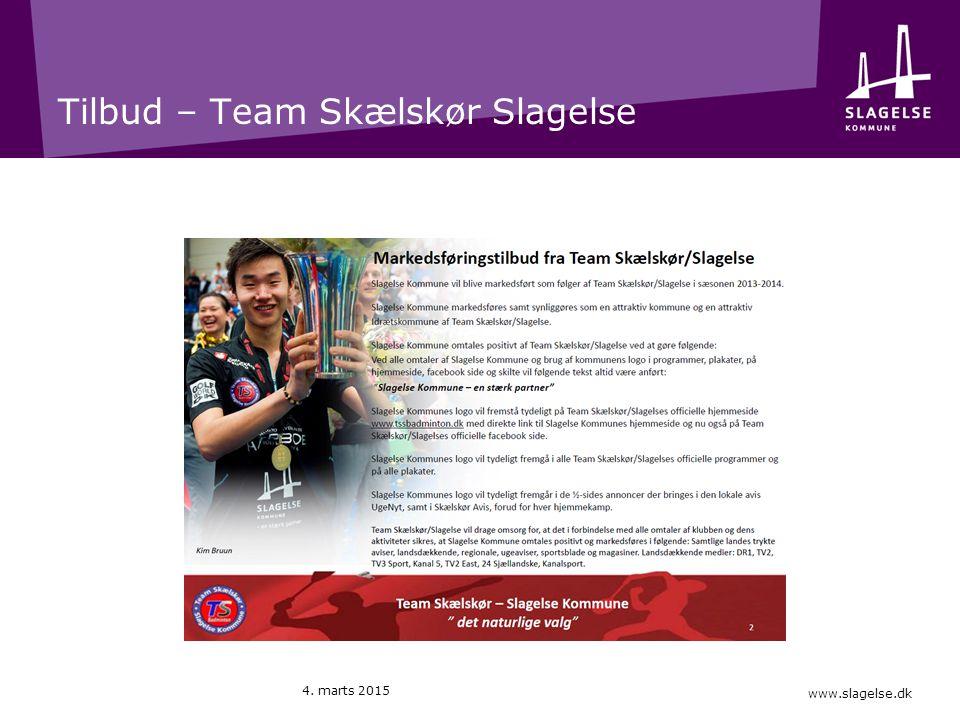 www.slagelse.dk Tilbud – Team Skælskør Slagelse 4. marts 2015