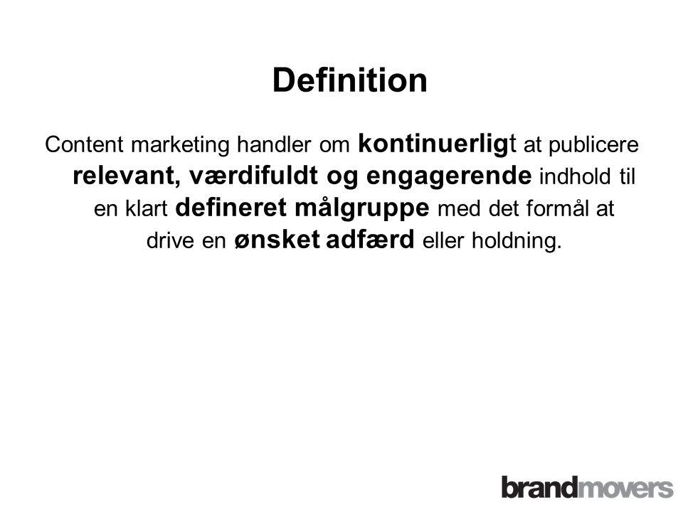 Content marketing handler om kontinuerligt at publicere relevant, værdifuldt og engagerende indhold til en klart defineret målgruppe med det formål at drive en ønsket adfærd eller holdning.