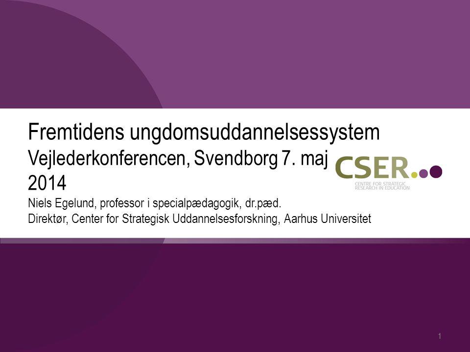 Fremtidens ungdomsuddannelsessystem Vejlederkonferencen, Svendborg 7.