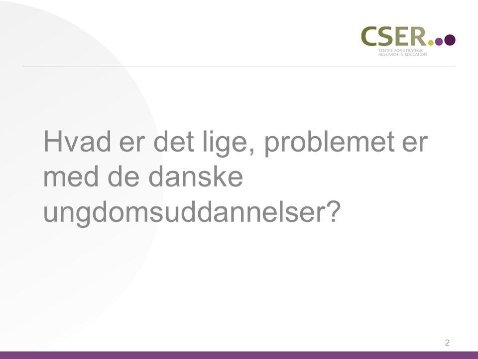 Hvad er det lige, problemet er med de danske ungdomsuddannelser 2