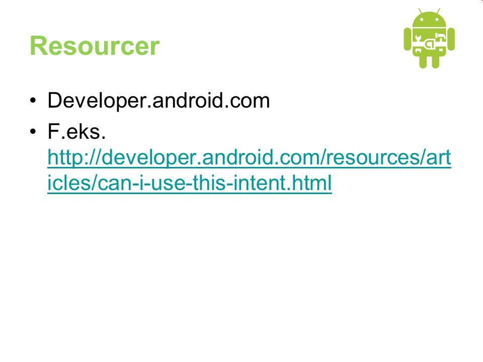 Resourcer Developer.android.com F.eks.