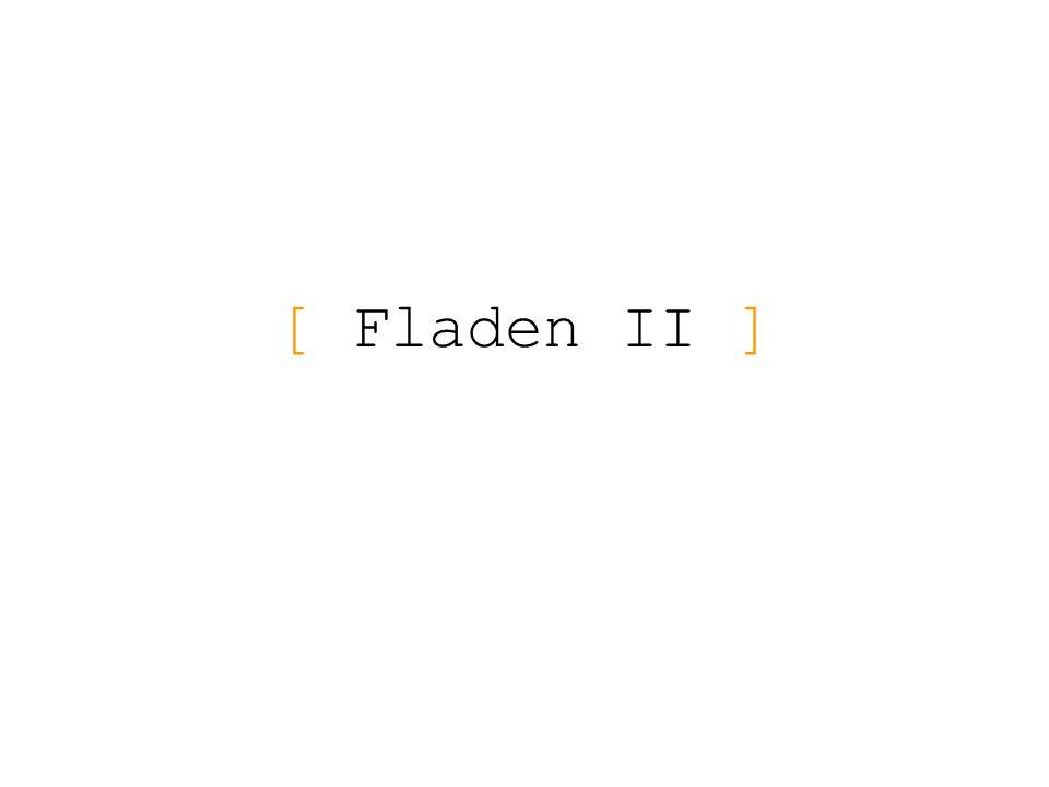 [ Fladen II ]