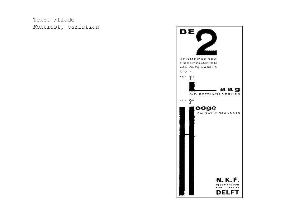 Tekst /flade Kontrast, variation