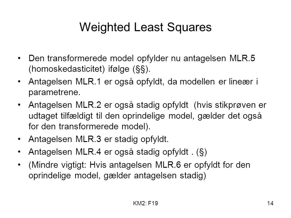 KM2: F1914 Den transformerede model opfylder nu antagelsen MLR.5 (homoskedasticitet) ifølge (§§).