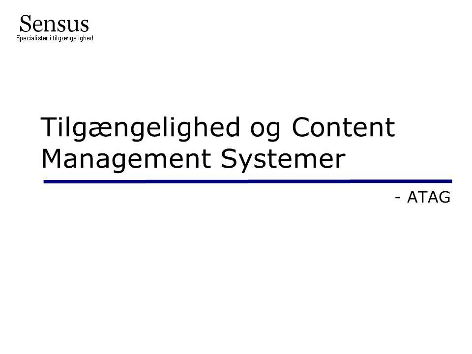 Tilgængelighed og Content Management Systemer - ATAG