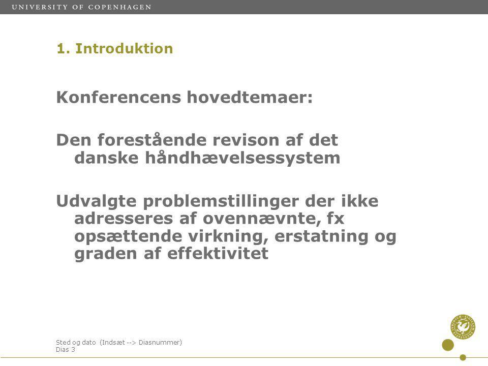 Sted og dato (Indsæt --> Diasnummer) Dias 3 Konferencens hovedtemaer: Den forestående revison af det danske håndhævelsessystem Udvalgte problemstillinger der ikke adresseres af ovennævnte, fx opsættende virkning, erstatning og graden af effektivitet 1.