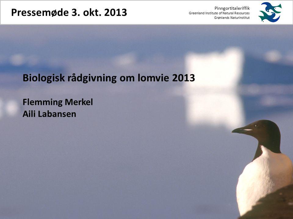 Pinngortitaleriffik Greenland Institute of Natural Resources Grønlands Naturinstitut Pressemøde 3.