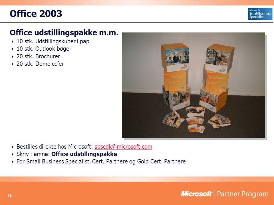 16 Office 2003 Office udstillingspakke m.m.  10 stk.