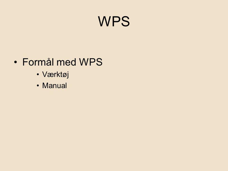 WPS Formål med WPS Værktøj Manual