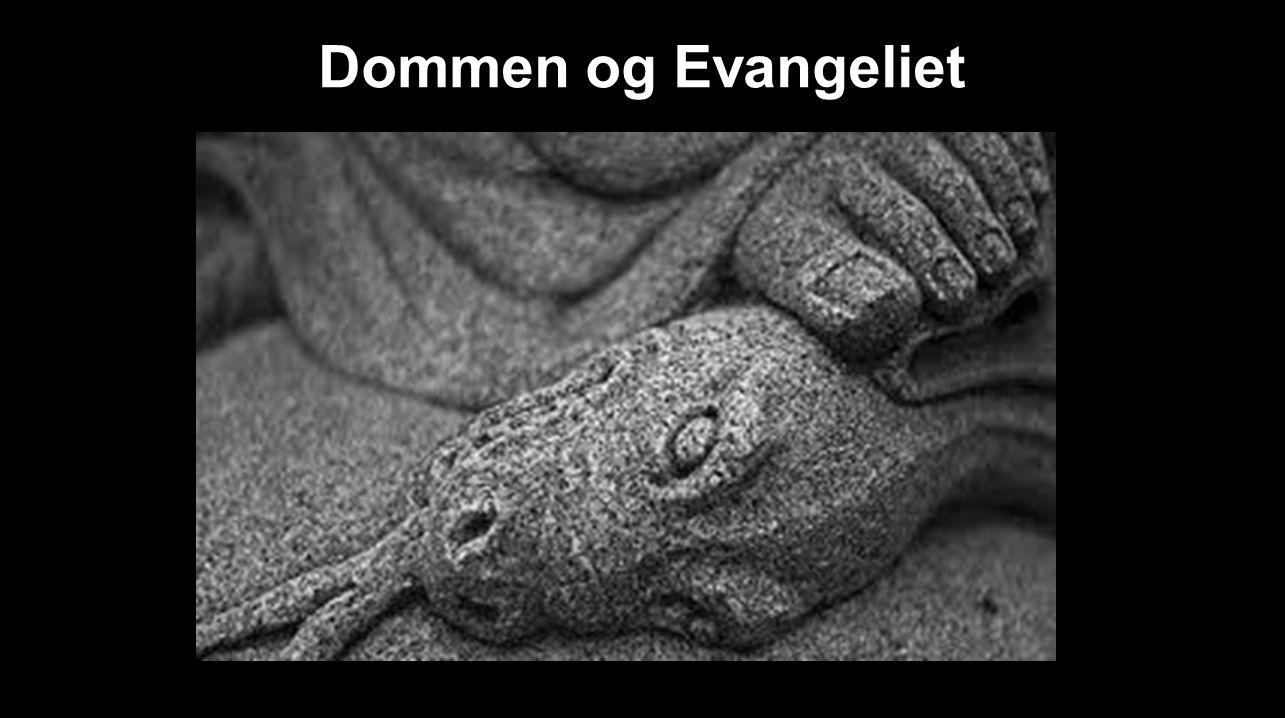 Dommen og Evangeliet …………….